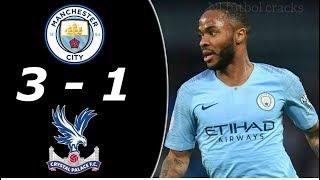 Crystal Palace Vs Manchester City 1-3 Resumen Goles 2019