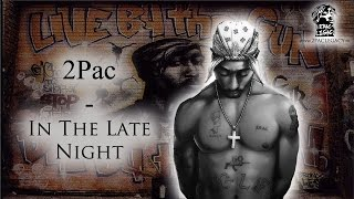 NEW 2017   2Pac - In The Late Night - Remix [HQ]