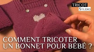 Comment Tricoter Un Bonnet Pour Bébé ? | Le Bonnet Layette