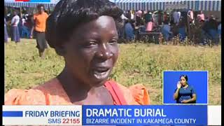 A bizarre incident in Kakamega as the dead refuses to be buried