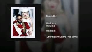 #Madonna X #Maluma   #Medellin (Offer Nissim Set Me Free Remix) Snippet