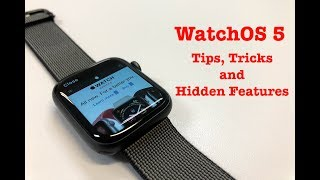 WatchOS 5 - Best Tips, Tricks and Hidden Features!!