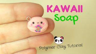 Kawaii Soap ✿ Saponetta Kawaii ~ CLAY TUTORIAL