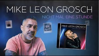 Musik-Video-Miniaturansicht zu Nicht mal eine Stunde Songtext von Mike Leon Grosch