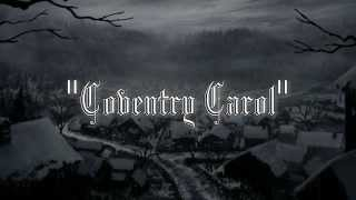 """Coventry Carol"""