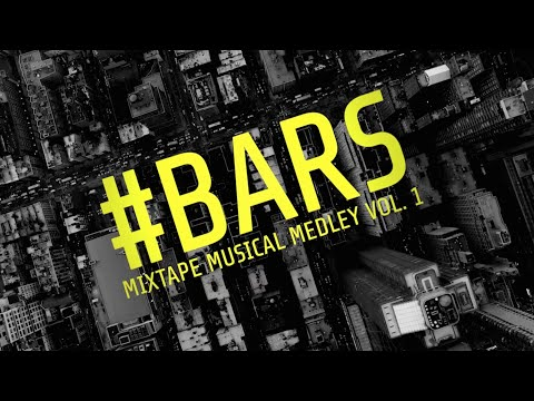 #BARS Mixtape Musical Medley Vol. 1