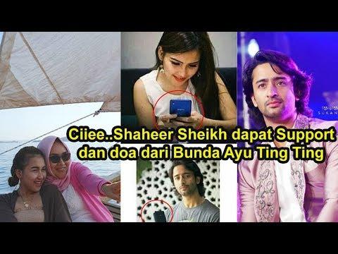 Ciiee!! Shaheer Sheikh dapat SUPPORT dan DOA dari Bunda Ayu Ting Ting