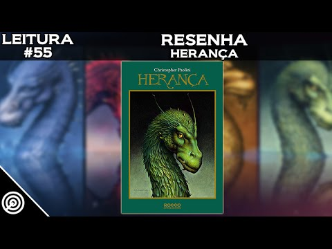 LEITURA #55 - HERANÇA - LIVRO 4 DO CICLO A HERANÇA