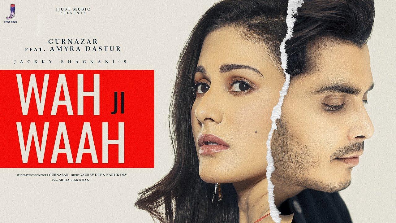 Wah Ji Waah song Lyrics Gurnazar | Amyra Dastur - New Hindi Song 2021 - Latest Songs 2021| Gurnazar Lyrics