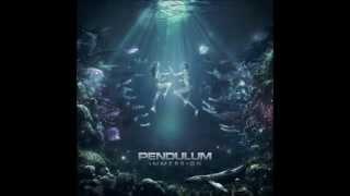 Pendulum Immersion [Full Album]HQ