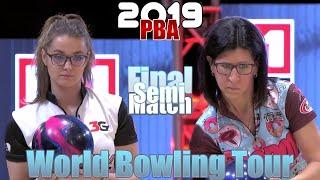 2019 Bowling - World Bowling Tour Women Semi Final - Daria Pajak VS. Liz Johnson