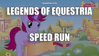 Legends of Equestria Speed Run - Corpulent Brony Let's Play