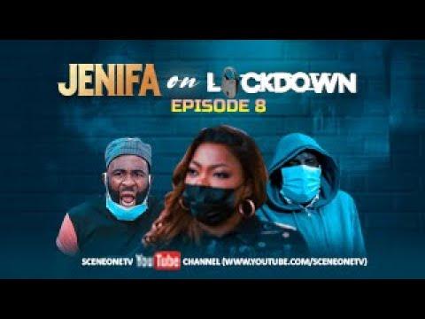 JENIFA ON LOCKDOWN -  EPISODE 8 -CAUGHT UP