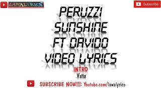 Peruzzi Ft Davido   Sunshine Lyrics 🎶