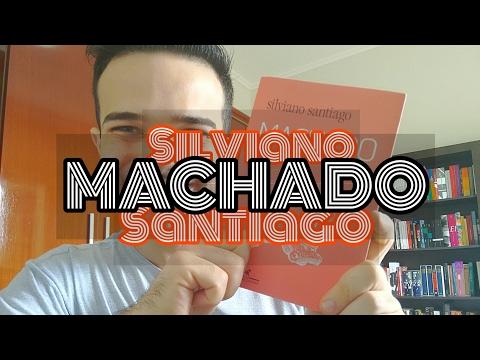 Machado - Silviano Santiago