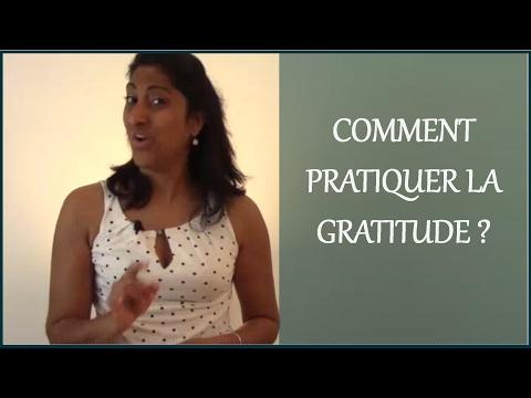 Comment être reconnaissant de ce que l'on a ?