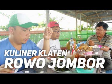 Video KULINER KLATEN - Rowo Jombor