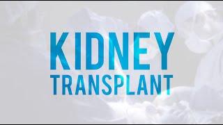 Kidney Transplant Surgery. Living-Donor Kidney Transplant - 2019