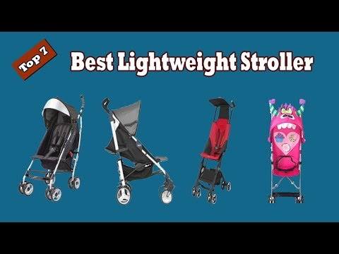 Top 7 Best Lightweight Stroller Reviews 2017 for Newborn Travel and Jogging | MrSweetReview