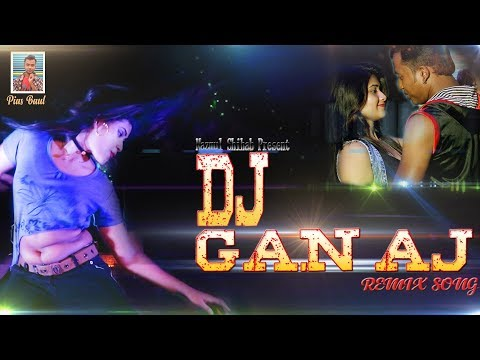 DJ GAN AJ Bangla New Video Song 2018 Full HD Mashup Dance Song
