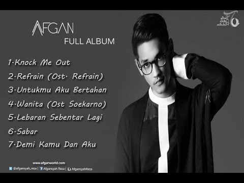 Afgan - Knock Me Out The Best Collection 2015  Full Album - Music IndoFull