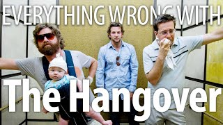 Everything Wrong With The Hangover In 19 Minutes Or Less