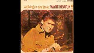 Wayne Newton - My Shoes Keep Walking Back To You