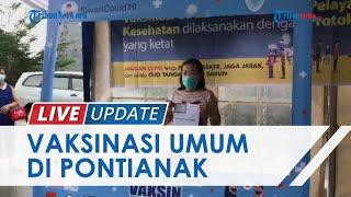 Satgas Covid-19 Kalbar Gelar Vaksinasi Massal 3 Hari, Masyarakat Umum Bisa Daftar, Ini Syaratnya!