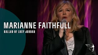 "Marianne Faithful - Ballad Of Lucy Jordan (From ""Live in Hollywood"" DVD)"