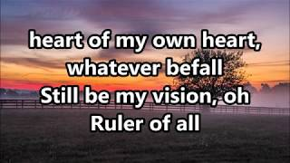 Be Thou My Vision By Fernando Ortega With Lyrics