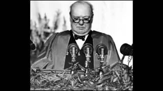 Winston Churchill - Iron Curtain Speech