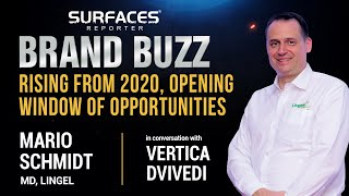 BRAND BUZZ | Mario Schmidt, Lingel Windows & Doors | Vertica Dvivedi, Surfaces Reporter