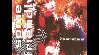 THE CHARLATANS - Flower
