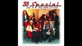 38 Special - 07 - You're the captain (New York - 1979)