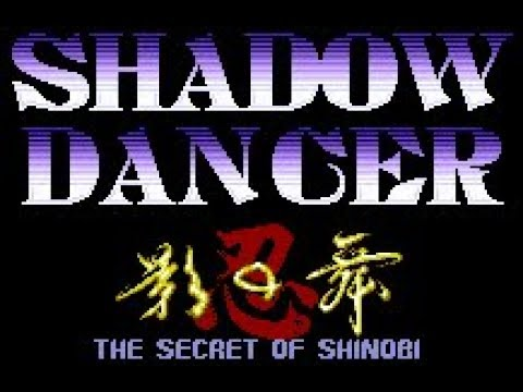 Shadow Dancer The Secret of Shinobi ! ! !