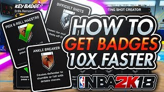 HOW TO GET ALL BADGES IN NBA 2K18 10X FASTER! DIMER/ANKLE BREAKER! NBA 2K18 PLAYGROUND!