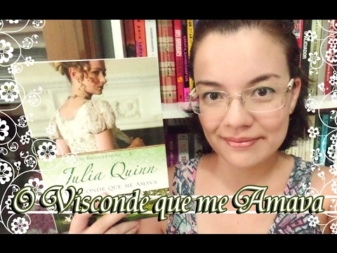 Livro - O Visconde que me Amava (Julia Quinn)