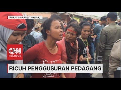 Ricuh Penggusuran Lapak Pedagang di Lampung
