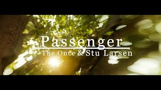 Passenger, The Once & Stu Larsen | Angel From Montgomery
