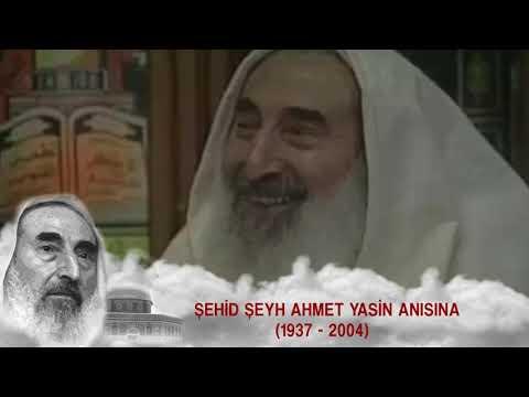Ölüm Yıl Dönüminde Şehid Şeyh Ahmet Yasin