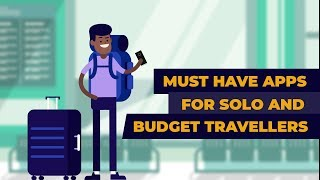 7 Must Have Travel Apps to Make Your Solo Travel Smooth  | Best Travel App | Travel Hacks
