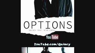 Options | Quincy Feat King Combs Clip