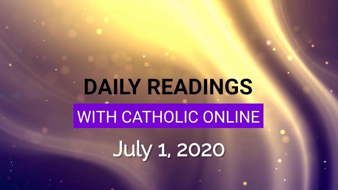 Catholic Daily Mass Reading Wednesday 1 July 2020