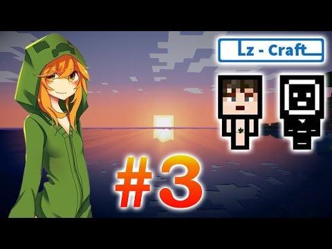 Игра на сервере lz-craft - #3 - Экспедиция за гевеей
