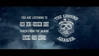 THE GROUND SHAKER The Sky Turns Red Official Lyric Video