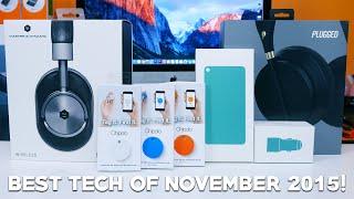 Best Tech of November 2015!