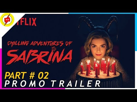 CHILLING ADVENTURES OF SABRINA [Part 2] | Official Promo Trailer