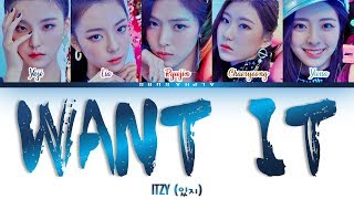 [CORRECT PART] ITZY (있지) - 'WANT IT?' Color Coded Lyrics/가사 [Han Rom Eng]