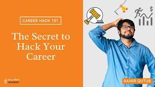 The Secret of Career Hacks