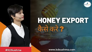How to Start Export of Honey II Selection of Product